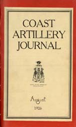 Coast Artillery Journal; August 1926 Volume 65, Issue 2 by Clark, F. S.