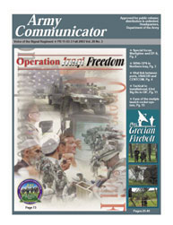 Army Communicator; Fall 2003 Volume 28, Issue 3 by Edmond, Larry