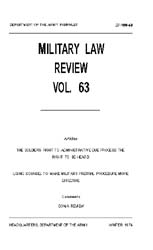 Military Law Review : January 1974 ; Vol... by Department of the Army, Headquarters