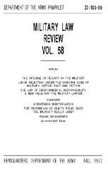 Military Law Review : October 1972 ; Vol... by Department of the Army, Headquarters