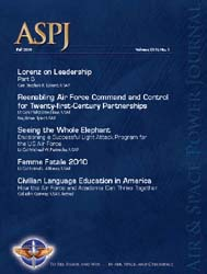 Air and Space Power Journal : Fall 2010 Volume 24, Issue 3 by Cain, Anthony C.