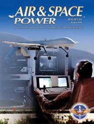 Air and Space Power Journal : Summer 200... Volume 23, Issue 2 by Cain, Anthony C.