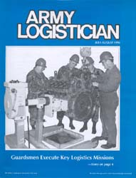 Army Logistician; July-August 1996 Volume 28, Issue 4 by Speights, Terry R.