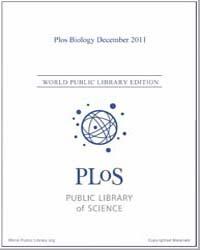 Monthly Biology Journal : Plos Biology D... Volume 9 by Bloom, Theodora
