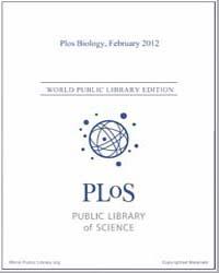 Monthly Biology Journal : Plos Biology F... Volume 10 by Bloom, Theodora