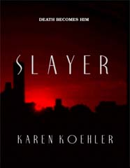 Slayer by Koehler, Karen