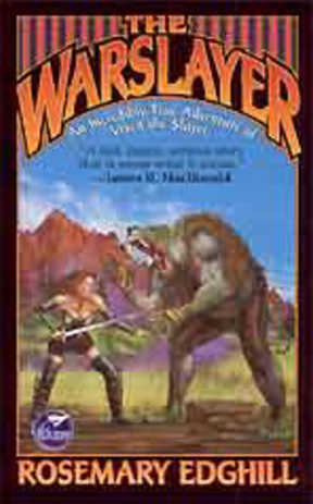 The Warslayer by Edghill, Rosemary