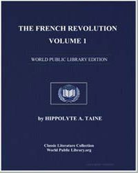 The French Revolution, Volume 1 by Taine, Hippolyte A.