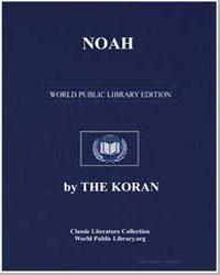 The Noble Koran (Quran) : Noah by Transcribed  the Prophet Muhammad