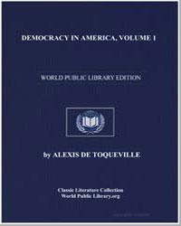 Democracy in America, Volume 1 by De Toqueville, Alexis