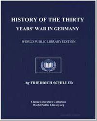History of the Thirty Years' War in Germ... by Von Schiller, Johann Christoph Friedrich (Friedric...