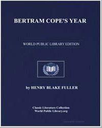 Bertram Cope's Year by Fuller, Henry Blake