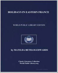 Holidays in Eastern France by Edwards, Matilda Barbara Betham