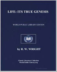 Life : Its True Genesis by Wright, R. Walter (Robert Walter)