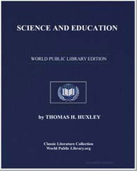 Science and Education by Huxley, Thomas Henry