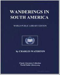 Wanderings in South America by Waterton, Charles
