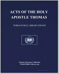 Acts of the Holy Apostle Thomas, When He... by