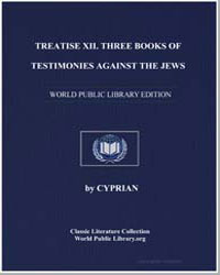 Treatise Xii. Three Books of Testimonies... by