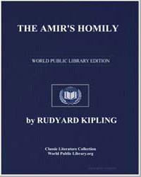 The Amir's Homily by Kipling, Rudyard