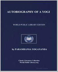 Autobiography of a Yogi by Yogananda, Paramhansa
