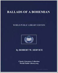 Ballads of a Bohemian by Service, Robert W. (Robert William)