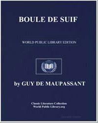 Boule de Suif by De Maupassant, Guy