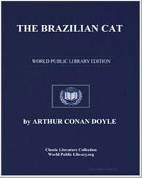 The Brazilian Cat by Doyle, Arthur Conan, Sir