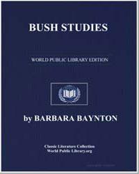 Bush Studies by Baynton, Barbara