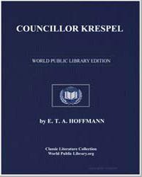 Councillor Krespel by Hoffmann, Ernest Theodor Amadeus