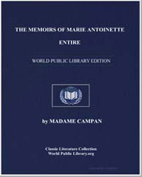 The Memoirs of Marie Antoinette by Campan, Jeanne Louise Henriette