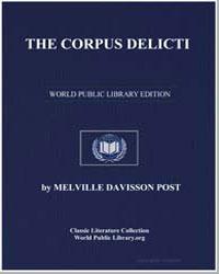 The Corpus Delicti by Post, Melville Davisson