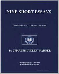 Nine Short Essays by Warner, Charles Dudley