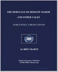 The Heritage of Dedlow Marsh, And Other ... by Harte, Brett
