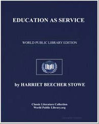 The Education of Freedmen, Part 1 by Stowe, Harriet Beecher
