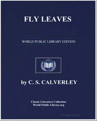 Fly Leaves by Calverley, C. S.