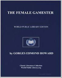 The Female Gamester by Howard, Gorges Edmond