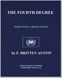 The Fourth Degree by Austin, Frederick Britten