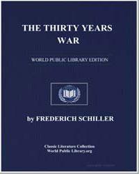 The Thirty Years War by Von Schiller, Johann Christoph Friedrich (Friedric...