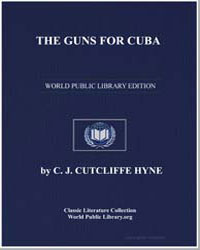 The Guns for Cuba by Hyne, Charles John Cutcliffe Wright