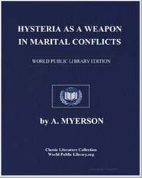 Hysteria as a Weapon in Marital Conflict... by Myerson, A., M. D.