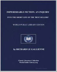 Imperishable Fiction : An Inquiry into t... by Le Gallienne, Richard
