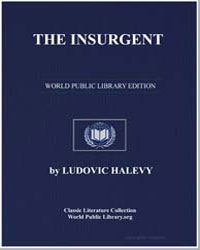 The Insurgent by Halévy, Ludovic