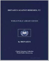 Irenaeus against Heresies, V3 by
