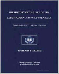 The History of the Life of the Late Mr. ... by Fielding, Henry