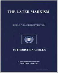The Later Marxism by Veblen, Thorstein