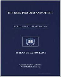 The Quid Pro Quo and Other by De La Fontaine, Jean