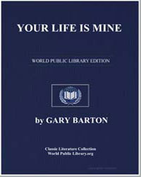 Your Life Is Mine by Barton, Gary