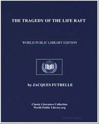 The Tragedy of the Life Raft by Futrelle, Jacques