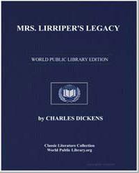 Mrs. Lirriper's Legacy by Dickens, Charles