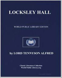 Locksley Hall by Tennyson, Alfred, 1St Baron Tennyson, Lord